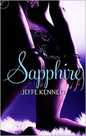 Sapphire by Jeffe Kennedy: NOOK Book Cover