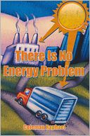 download There Is No Energy Problem book