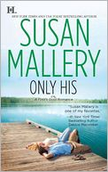 Only His (Fool's Gold Series #6) by Susan Mallery: NOOK Book Cover