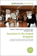 Terrorism In The United Kingdom Frederic P. Miller