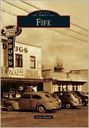 download Fife, Washington (Images of America Series) book