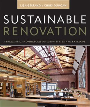 Sustainable Renovation: Strategies for Commerical Building Systems and Envelope