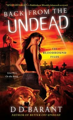 Back from the Undead: The Bloodhound Files
