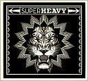 SuperHeavy [Deluxe Version] by SuperHeavy: CD Cover