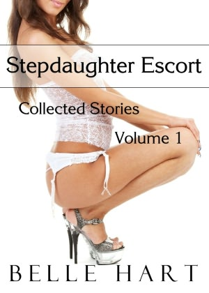 Stepdaughter Escort, Collected Stories, Volume 2