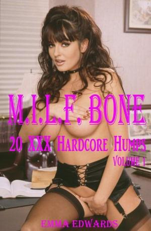 M.I.L.F. Bone: 20 XXX Hardcore Humps Volume 1. nookbook