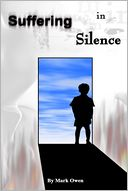 Suffering In Silence by Mark Owen: NOOK Book Cover
