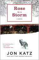 Rose in a Storm by Jon Katz: NOOK Book Cover