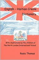 English - Haitian Creole Dictionary by Rosie Thomas: Book Cover