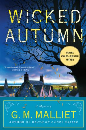 Download full books google books Wicked Autumn by G. M. Malliet (English literature)