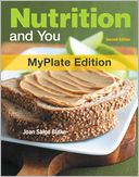 Nutrition and You, MyPlate Edition by Joan Salge Blake: Book Cover
