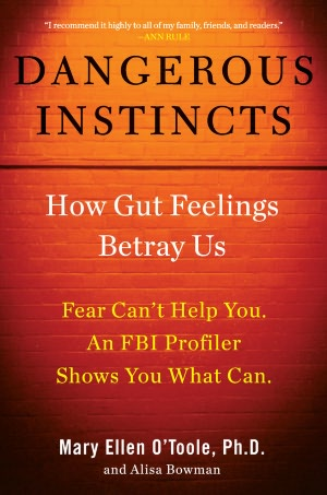 Dangerous Instincts: How Gut Feelings Betray Us