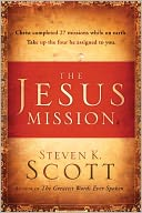 The Jesus Mission by Steven K. Scott: Book Cover
