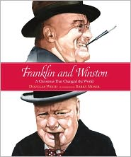 Franklin and Winston: A Christmas That Changed the World by Douglas Wood: Book Cover