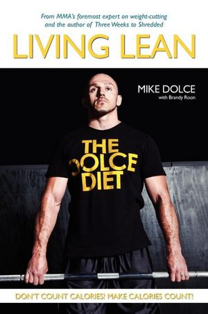 Free ebook in txt format download The Dolce Diet: Living Lean (English literature) 9780615531670