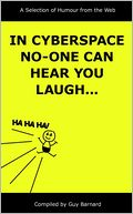 download In Cyberspace, No-One Can Hear You Laugh : A Selection of Humor from the Web book
