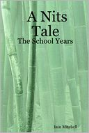 download A Nits Tale : The School Years book