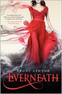 Everneath by Brodi Ashton: Book Cover