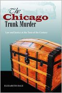 download Chicago's Trunk Murder : Law and Justice at the Turn of the Century book