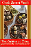 download The Cuisine of China - Experience the Countless Flavors book