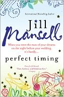 Perfect Timing by Jill Mansell: NOOK Book Cover