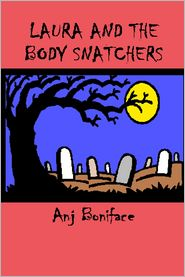 laura and the body snatchers by anj boniface  nook book cover