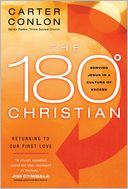 The 180 Degree Christian by Carter Conlon: NOOK Book Cover