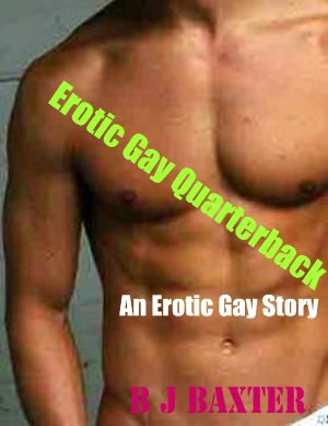 Erotic Gay Jock is Highly Recommended!! I enjoyed this story about Quincy, ...