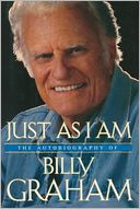 Just As I Am by Billy Graham: NOOK Book Cover