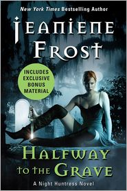 Halfway to the Grave with Bonus Material: A Night Huntress Novel by Jeaniene Frost: NOOK Book Cover
