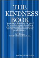 The Kindness Book by Roger Dean Kiser: NOOK Book Cover