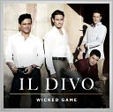 Wicked Game by Il Divo: CD Cover