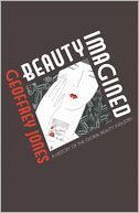 Beauty Imagined by Geoffrey Jones: NOOK Book Cover
