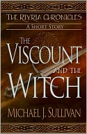 The Viscount and the Witch, epic fantasy short story (The Riyria Chronicles #1) by Michael J. Sullivan: NOOK Book Cover