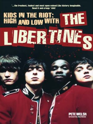 Ebook downloads for android phones Kids In The Riot: High And Low With The Libertines