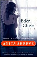 Eden Close by Anita Shreve: NOOK Book Cover