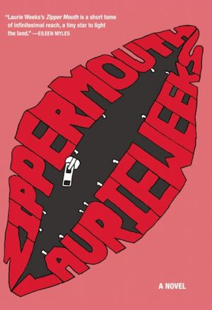 Ebook epub download deutsch Zipper Mouth by Laurie Weeks  9781558617483
