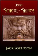 Jacks School of Shines by Jack Sorenson: NOOK Book Cover