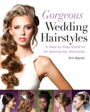 Wedding Hairstyles Step Step on Wedding Hairstyles  A Step By Step Guide To 34 Spectacular Hairstyles