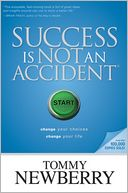 Success Is Not an Accident by Tommy Newberry: NOOK Book Cover