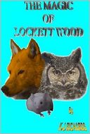 The Magic of Lockett Wood by Keith Richards: NOOK Book Cover