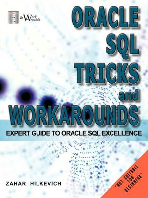 Oracle Sql Tricks And Workarounds