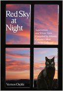 download Red Sky at Night : Superstitions and Wives' Tales Compiled by Atlantic Canada's Most Eclectic Collector book