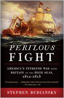 Perilous Fight by Stephen Budiansky: Book Cover