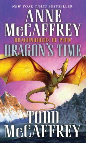 Download books free ipod touch Dragon's Time MOBI ePub by Anne McCaffrey, Todd J. McCaffrey in English