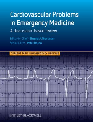 Cardiovascular Problems in Emergency Medicine: A Discussion-based Review