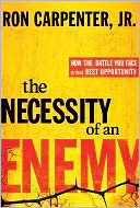 The Necessity of an Enemy by Ron Carpenter: NOOK Book Cover