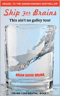 Ship for Brains by Brian David Bruns: Book Cover