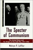 download The Specter of Communism : The United States and the Origins of the Cold War, 1917-1953 book
