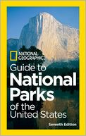 National Geographic Guide to National Parks of the United States, 7th Edition by National Geographic: Book Cover